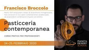 Francisco Broccolo - Pianeta Dessert School