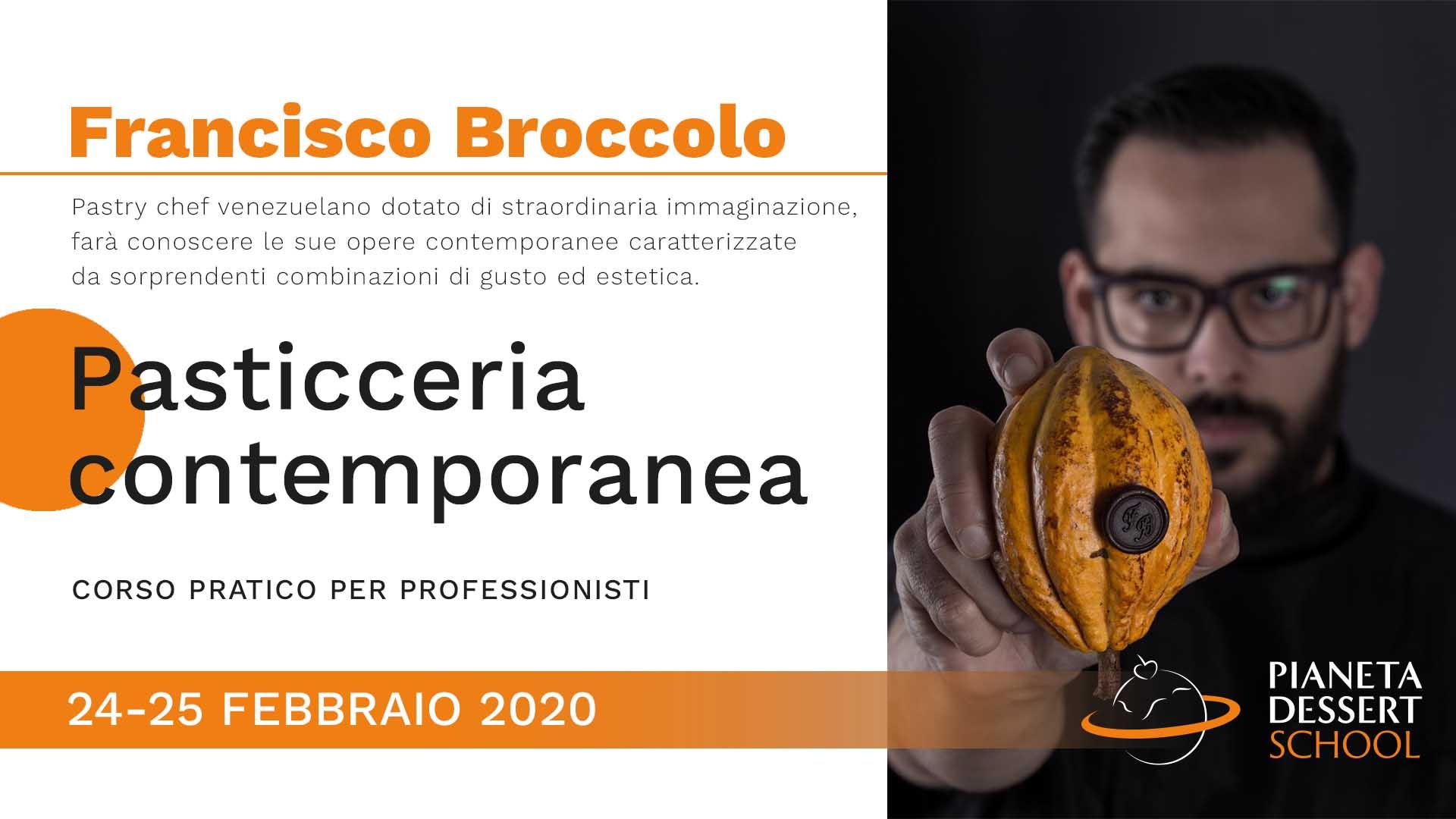 Francisco Broccolo - Pianeta Dessert School